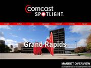 COMCAST GRAND RAPIDS MARKET OVERVIEW