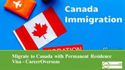Migrate to Canada with Permanent Residence Visa - CareerOverseas