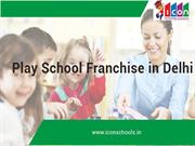 Play School Franchise in Delhi