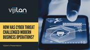 How to Survive Modern Business Operations from Cyber Threats?