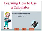 Learning How to Use a Calculator
