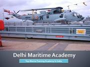 Delhi Maritime Academy - Top Marine Training Academy In India