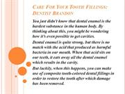 Care For Your Tooth Fillings - Dentist Brandon