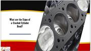 What are the Signs of a Cracked Cylinder Head