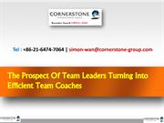 The Prospect Of Team Leaders Turning Into Efficient Team Coaches