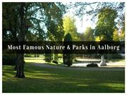 Most Famous Nature & Parks in Aalborg