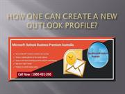 How One Can Create A New Outlook Profile?