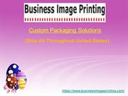 Business Image Printing- New Products  and Packaging
