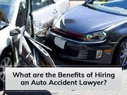 What are the Benefits of Hiring an Auto Accident Lawyer?