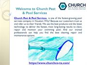 Church Pest & Pool Services Provider in Houston, TX