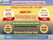 Diamond Multi State CGHS is offering Impressive Property