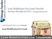 Loan Modification Live Leads Transfers Services Provider in USA