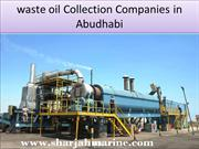 waste oil Collection Companies in Abudhabi