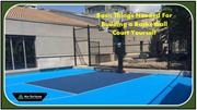 Basic Things Needed For Building a Basketball Court Yourself