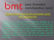 Promotional Chocolate Giveaway Ideas