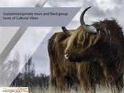 Customized private tours and fixed group tours of Cultural Vibes
