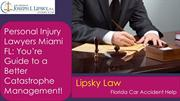 Personal Injury Lawyers Miami FL You're Guide to a Better Catastrophe
