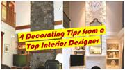 4 Decorating Tips from a Top Interior Designer