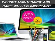 Website Maintenance And Care: Why Is It Important !