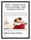 Moles – Prediction Can be Done via Astrology – Vedic Astrologer in NY