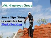 Some Tips Things to Consider for Roof Cleaning