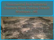Commercial And Industrial Concrete Floor Coating Detroit Michigan
