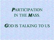 GOD TALKING TO US. Eucharist