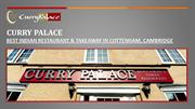 Curry Palace - Indian Restaurant & Takeaway in Cambridge