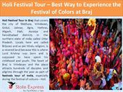 Holi Festival Tour The Best Way to Experience the Festival of Colors a