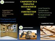 Carpentry is a versatile occupation in the Construction Industry