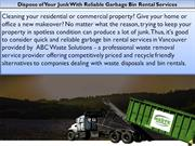 Dispose of Your Junk With Reliable Garbage Bin Rental Services
