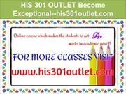 HIS 301 OUTLET Become Exceptional--his301outlet.com