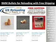 9MM Bullets for Reloading with Free Shipping