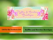 Baby shower gifts : Ruffles and Bowties Bowtique