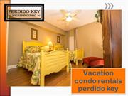 Vacation condo rentals perdido key
