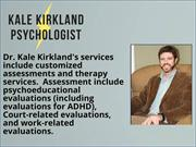 Psychological Treatments for ADHD - Kale Kirkland