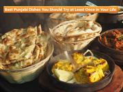 Best Punjabi Dishes You Should Try at Least Once in Your Life