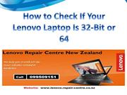 How to Check If Your Lenovo Laptop Is 32-Bit or 64-Bit