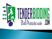 Tender bidding and Bid Tenders