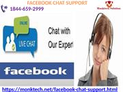 Get the aid of technical Facebook Chat Support 1844-659-2999