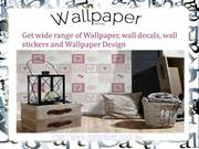 Wallpaper,  Wall Decals, Stickers in Australia- Wallpapers
