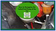 How to Recognize the Failed Fuel Pump of the Car