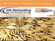 Bulk 223 Bullets for Reloading with Free Shipping