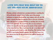 A few tips that will help you to get the best study abroad loan