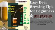 Easy Beer Brewing tips for beginners | Texas Brewing Inc.