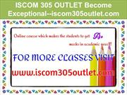 ISCOM 305 OUTLET Become Exceptional--iscom305outlet.com