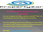 Did You Decide To Manage Your Own Properties?