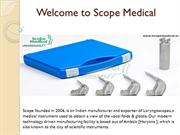 Buy Excellent Laryngoscope at Affordable Prices | +91-7082402685