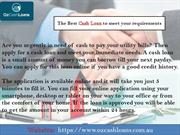 The Best Cash Loan to meet your requirements