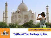 Same Day Agra Tour Package and Delhi Agra tour Package